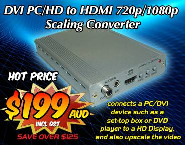 DVI PC/HD to HDMI Scaling Converter ON SALE NOW!